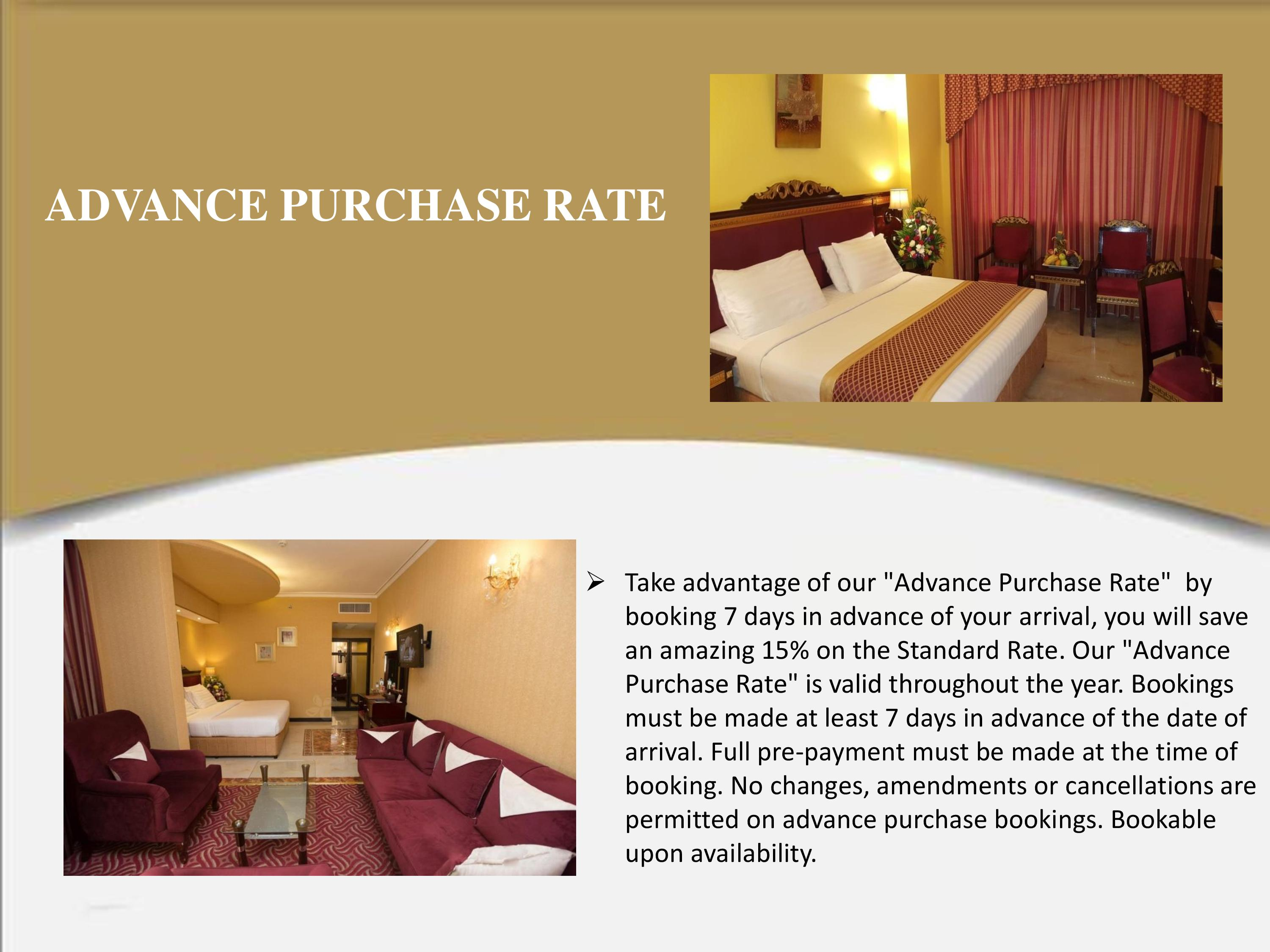 Advance Purchase Rate